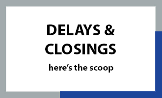 Delays & Closings